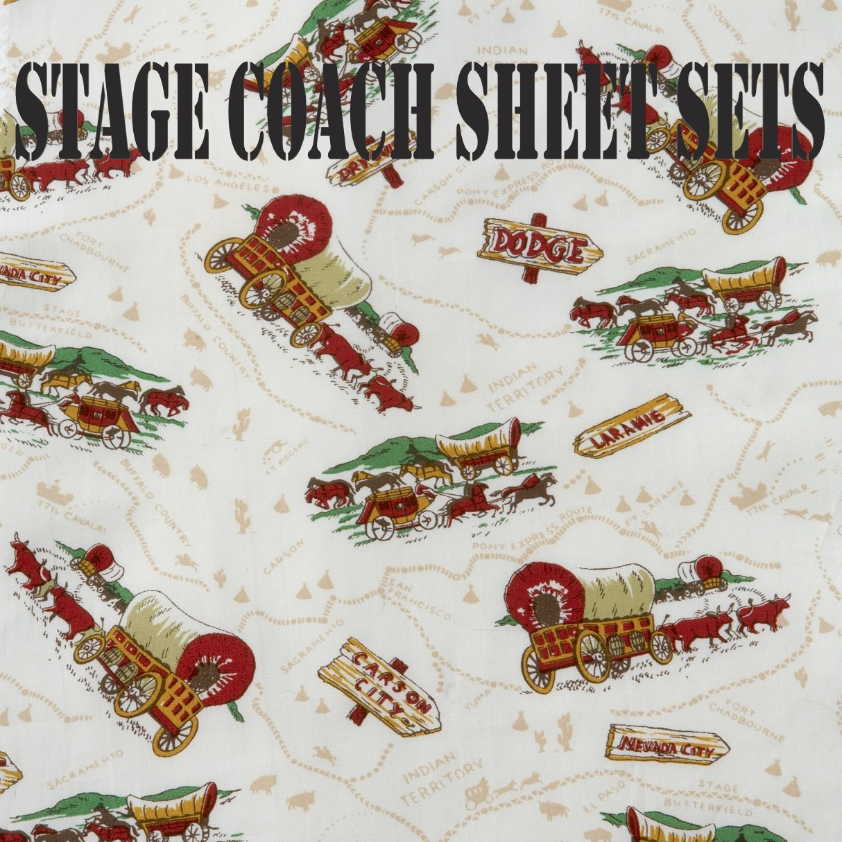 Stage Coach Sheet Sets
